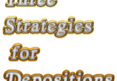 Strategies for depositions
