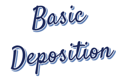 Common Basic Deposition Questions