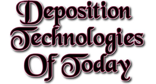 deposition technologies